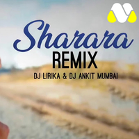 DJ Lirika, DJ Ankit Mumbai - Sharara (Remix Version)