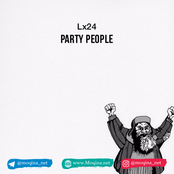 Lx24 - Party People